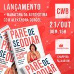 """Alexandra Gurgel lança """"Pare de se odiar"""", com direito a Maratona da autoestima, neste domingo, em Curitiba"""