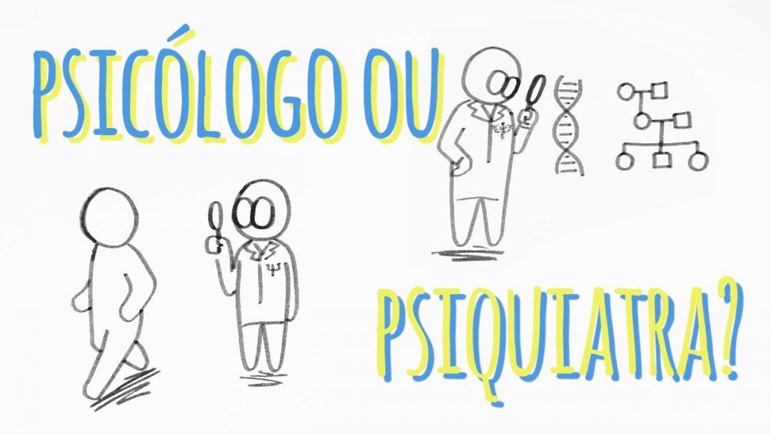 Psiquiatra é o mesmo que psicólogo?