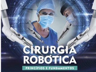 Livro sobre técnicas de cirurgia robótica será lançado em 18 de setembro no Simpósio Latino-Americano de Cirurgia Robótica